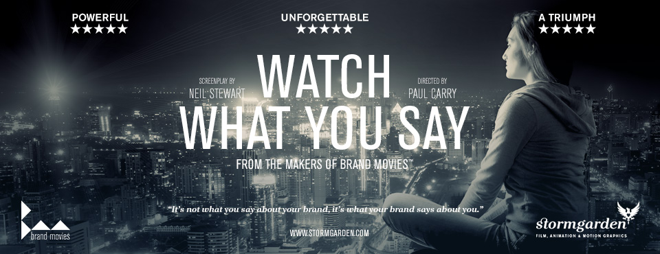 Watch What You Say - Stormgarden Poster Ad
